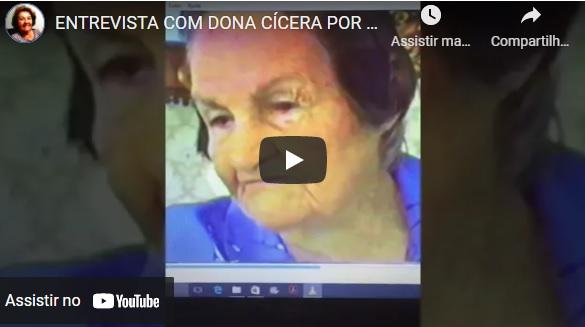 ENTREVISTA COM DONA CÍCERA POR PAULO AUGUSTO – ANO 2000